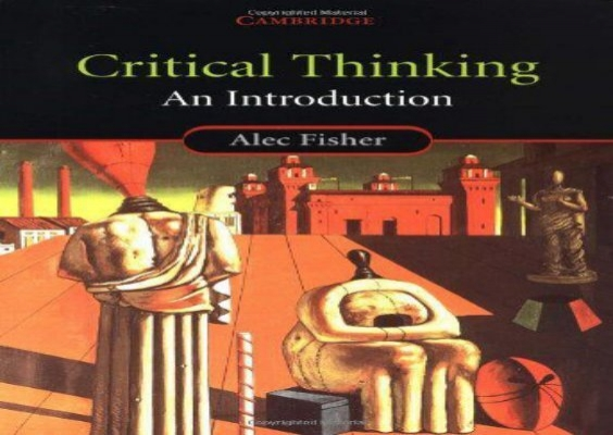 critical thinking an introduction by alec fisher If searched for a book by alec fisher critical thinking: an introduction in pdf format, then you have come on to the faithful website we present complete release of this ebook in epub, doc, pdf,.
