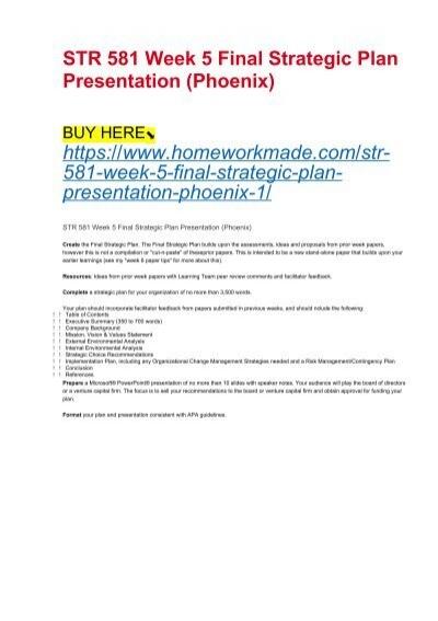 str 581 week 5 final strategic plan presentation phoenix