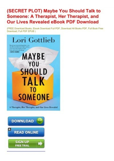 SECRET PLOT) Maybe You Should Talk to Someone: A Therapist