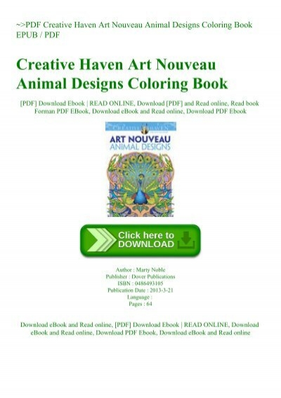 - PDF Creative Haven Art Nouveau Animal Designs Coloring Book EPUB PDF