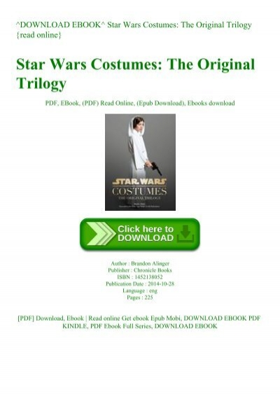 Download Ebook Star Wars Costumes The Original Trilogy Read Online